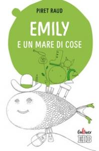 Emily e un mare di cose