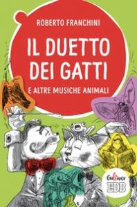 Il duetto dei gatti e altre musiche animali