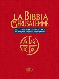 La Bibbia di Gerusalemme. I quattro vangeli e gli atti degli apostoli