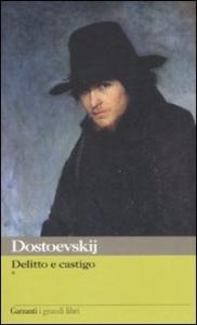 Delitto e castigo / Fëdor Michajlovic Dostoevskij ; introduzione di Fausto Malcovati ; traduzione di Giorgio Kraiski