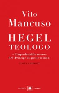 Hegel teologo e l'imperdonabile assenza del principe di questo mondo