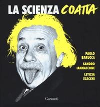 La scienza coatta