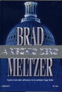 A rischio zero / Brad Meltzer
