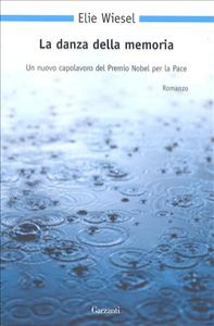La danza della memoria / Elie Wiesel