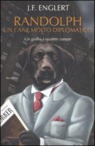Randolph, un cane molto diplomatico