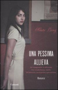 Una pessima allieva / Kate Long