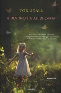 Il destino ha ali di carta