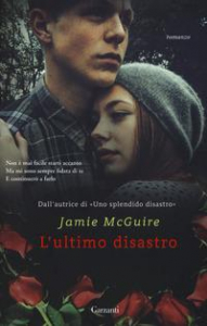 L'ultimo disastro / Jamie McGuire ; traduzione di Adria Tissoni