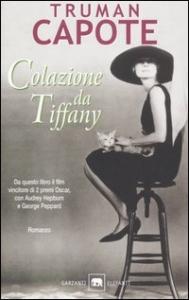Colazione da Tiffany / Truman Capote