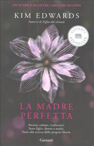 La madre perfetta / Kim Edwards