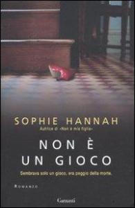 Non è un gioco / Sophie Hannah