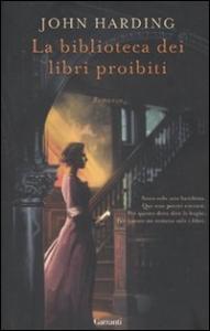 La biblioteca dei libri proibiti / John Harding
