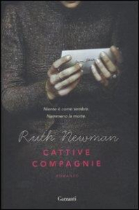 Cattive compagnie / Ruth Newman