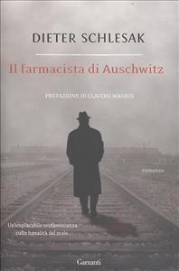 Il farmacista di Auschwitz / Dieter Schlesak