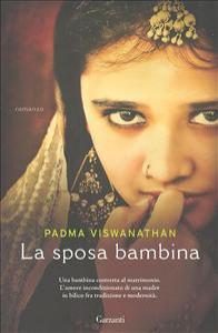 La sposa bambina / Padma Viswanathan