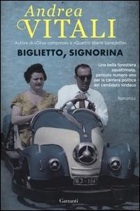Biglietto, signorina / Andrea Vitali