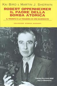 Robert Oppenheimer, il padre della bomba atomica