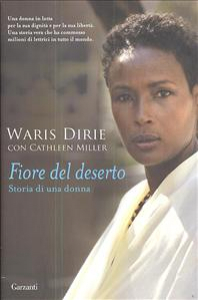 Fiore del deserto : storia di una donna / Waris Dirie con Cathleen Miller