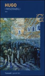 I miserabili / Victor Hugo. Vol. 2