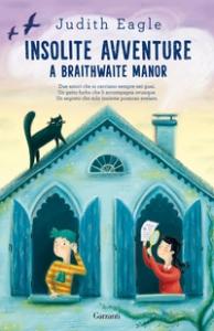 Insolite avventure a Braithwaite Manor