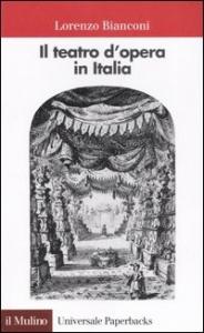 Il teatro d'opera in Italia