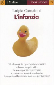 L'infanzia / Luigia Camaioni