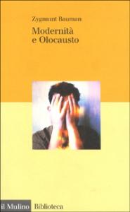 Modernità e Olocausto / Zygmunt Bauman ; [traduzione di Massimo Baldini]