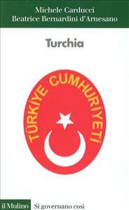 Turchia / Michele Carducci, Beatrice Bernardini D'Arnesano