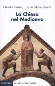 La Chiesa nel Medioevo