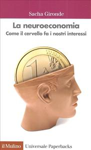 La neuroeconomia