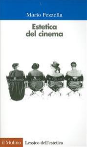 Estetica del cinema / Mario Pezzella