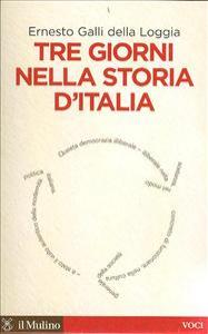 Tre giorni nella storia d'Italia