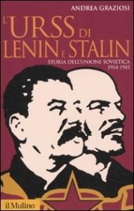 L' URSS di Lenin e Stalin