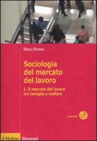 1: Il mercato del lavoro tra famiglia e welfare