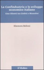 La Confindustria e lo sviluppo economico italiano