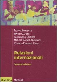 Relazioni internazionali / Filippo Andreatta ... [e altri]