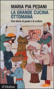 La grande cucina ottomana