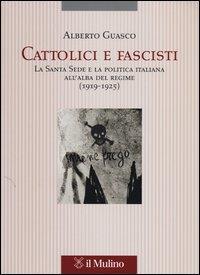 Cattolici e fascisti