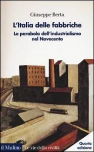 L'Italia delle fabbriche