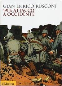 1914, attacco a occidente