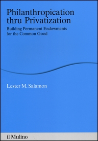 Philanthropication thru privatization