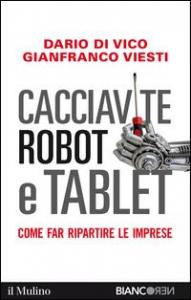 Cacciavite, robot e tablet