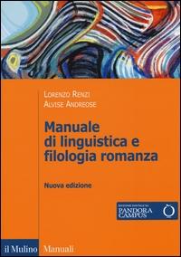 Manuale di linguistica e filologia romanza
