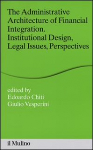 The administrative architecture of financial integration