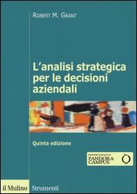 L'analisi strategica per le decisioni aziendali