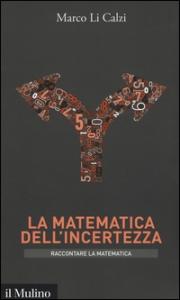 La matematica dell'incertezza