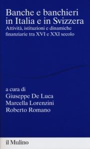 Banche e banchieri in Italia e in Svizzera