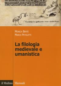 La filologia medievale e umanistica