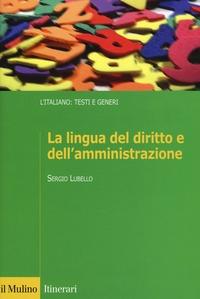 La lingua del diritto e dell'amministrazione