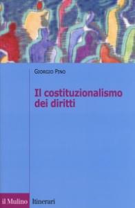 Il costituzionalismo dei diritti